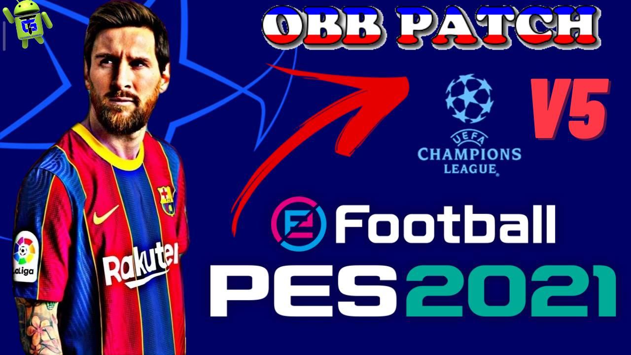 OBB Patch PES 2021 Mobile UCL Champions League APK v5 Download