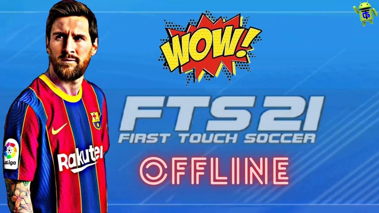 FTS21 First Touch Soccer 2021 Mod Apk Offline Download