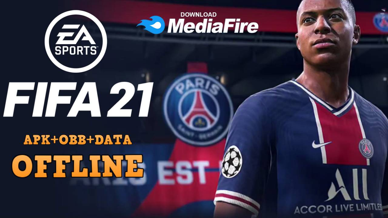 FIFA 21 Android Offline 900MB Download