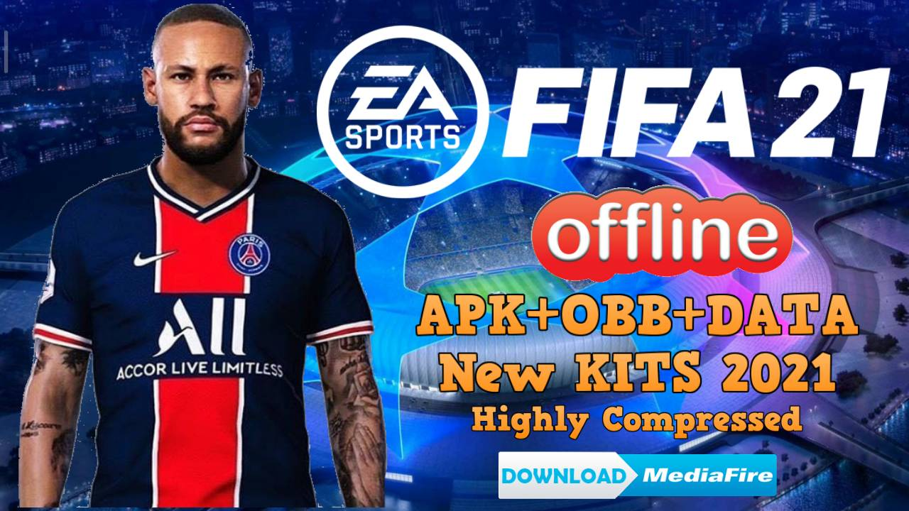 FIFA 21 UCL Android Offline Download