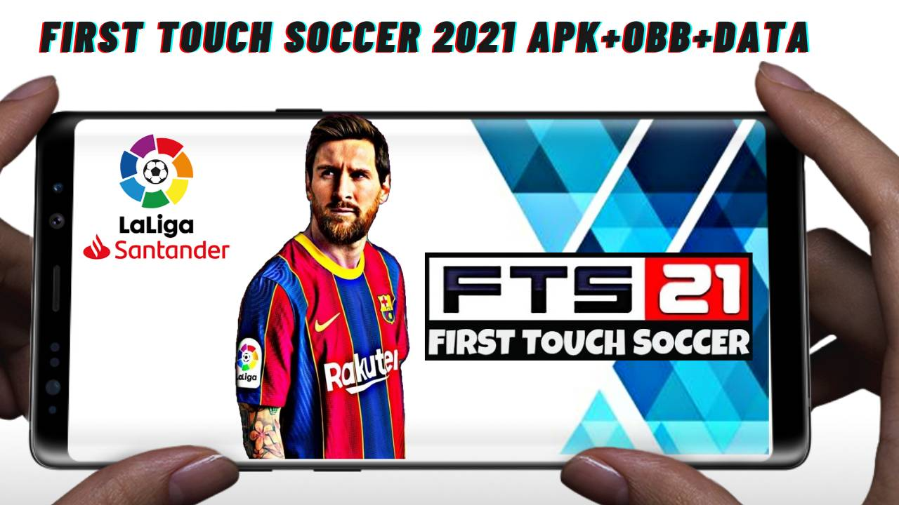 FTS21 First Touch Soccer 2021 Android APK Data Download