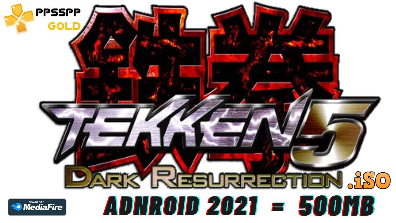 Tekken 5 ppsspp android 2021 download