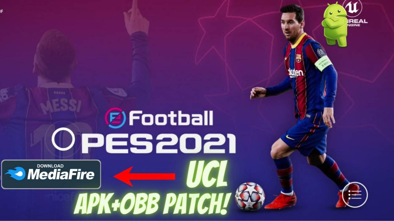 PES 2021 UCL APK OBB Patch Download