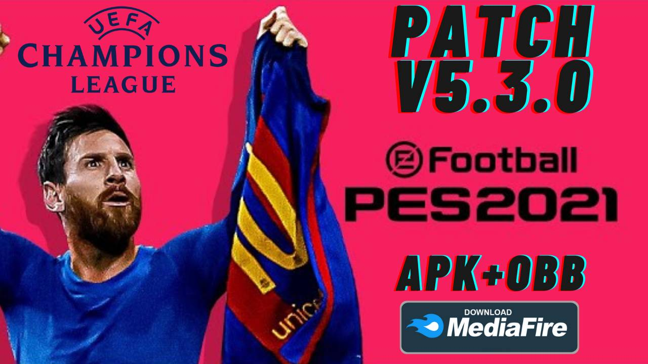 PES 2021 Mobile Patch UCL APK OBB Download