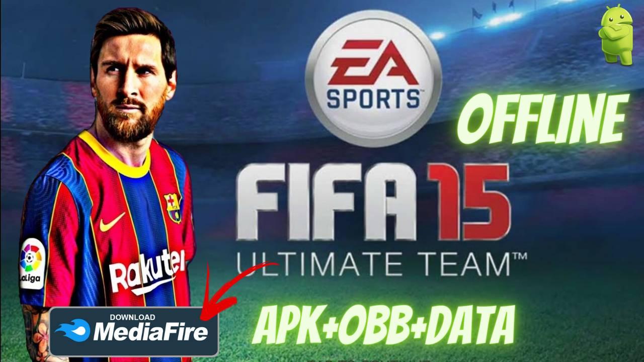 FIFA 15 APK Mod Offline Android Download