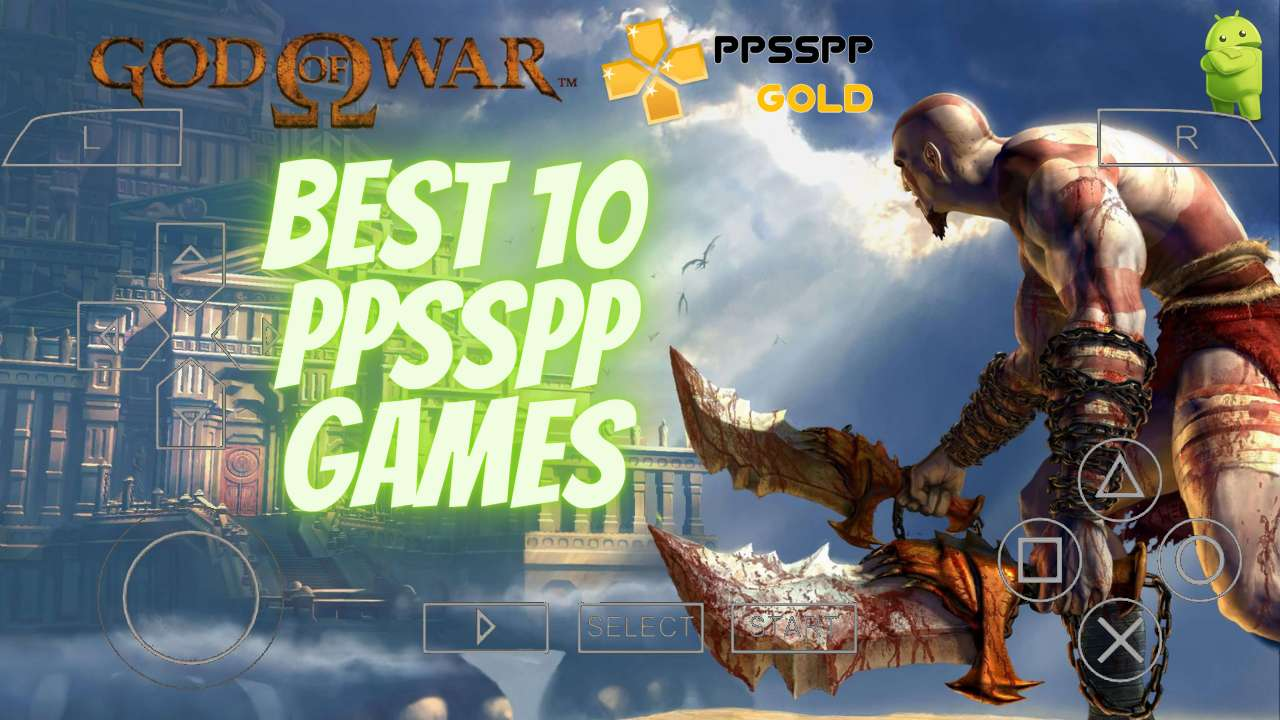Best 10 PPSSPP - PSP Games To Download